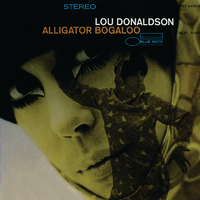 Alligator Bogaloo /Lou Donaldson