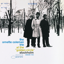 "At The ""Golden Circle"" Stockholm Vol. 2/The Ornette Coleman Trio"