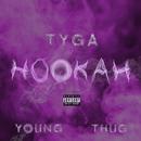 Hookah (feat. Young Thug)/Tyga