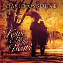 Keys To The Heart: Romantic Solo Piano/David Osborne