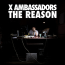 The Reason EP/X Ambassadors