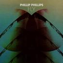 Fly/Phillip Phillips