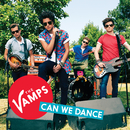 Can We Dance/The Vamps