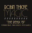 Magic (Remixes France Version)/Robin Thicke