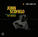 That's What I Say/John Scofield