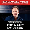 The Name Of Jesus (Performance Tracks) - EP/Chris Tomlin