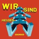 Soundso./Wir Sind Helden