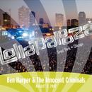 Live at Lollapalooza 2007: Ben Harper & The Innocent Criminals/Ben Harper