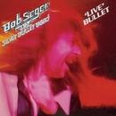 Live Bullet (2011 Remaster)/Bob Seger