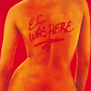 E.C. Was Here/Eric Clapton
