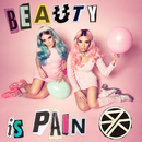 Beauty Is Pain/Rebecca & Fiona
