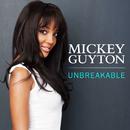 Unbreakable (Acoustic)/Mickey Guyton