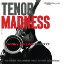 Tenor Madness (Rudy Van Gelder Remaster / Hi Res)/Sonny Rollins Quartet