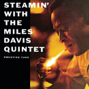 Steamin' With The Miles Davis Quintet(Rudy Van Gelder Remaster)/The Miles Davis Quintet
