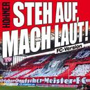Steh auf, mach laut! (FC Version)/Höhner