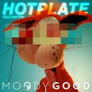 Hotplate (feat. Knytro)/Moody Good