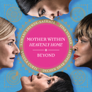Mother Within (Heavenly Home)/Tina Turner, Regula Curti, Dechen Shak-Dagsay, Sawani Shende-Sathaye