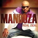 Real Deal/Mandoza