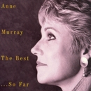 Anne Murray The Best Of...So Far - 20 Greatest Hits/Anne Murray