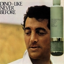 Like Never Before/Dean Martin