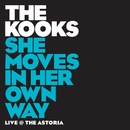 She Moves In Her Own Way/The Kooks