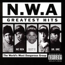 N.W.A. Greatest Hits/N.W.A