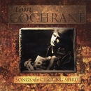 Songs Of A Circling Spirit/Tom Cochrane