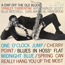 A Chip Off The Old Block (Rudy Van Gelder Edition)/Stanley Turrentine