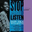 Stop And Listen (Rudy Van Gelder Edition)/Baby Face Willette