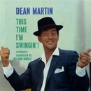 This Time I'm Swingin'/Dean Martin