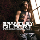 A Modern Day Prodigal Son/Brantley Gilbert