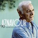 90e Anniversaire - Best Of/Charles Aznavour