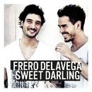 Sweet Darling/Fréro Delavega