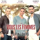 Vous Les Femmes (Pobre Diablo)/Nuno Resende, Damien Sargue, Julio Iglesias Jr