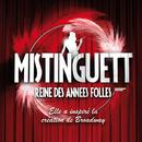 Mistinguett, Reine Des Années Folles/Multi Interprètes