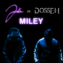 Miley (feat. Dosseh)/Joke