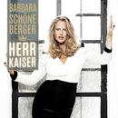 Herr Kaiser/Barbara Schöneberger