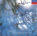 Fauré: Piano Music/Pascal Rogé