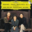 ブラームス:ピアノ三重奏曲第1番、第2番/Maria João Pires, Augustin Dumay, Jian Wang