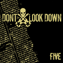 Five EP/Don't Look Down
