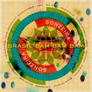 Brasil Bam Bam Bam (Gilles Peterson Presents Sonzeira)/Sonzeira