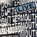 Live From The Pharmacy/Guttermouth