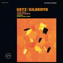 Getz/Gilberto (Expanded Edition)/Stan Getz, João Gilberto
