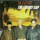 The Luxury Gap/Heaven 17