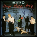 How Men Are/Heaven 17