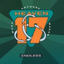 Endless/Heaven 17