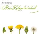 Mein Lebensliederbuch/Rolf Zuckowski