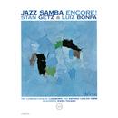 Jazz Samba Encore!/Stan Getz, Luiz Bonfa
