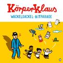 Wackeldackel Hitparade/Körperklaus
