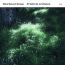 El Valle De La Infancia/Dino Saluzzi Group